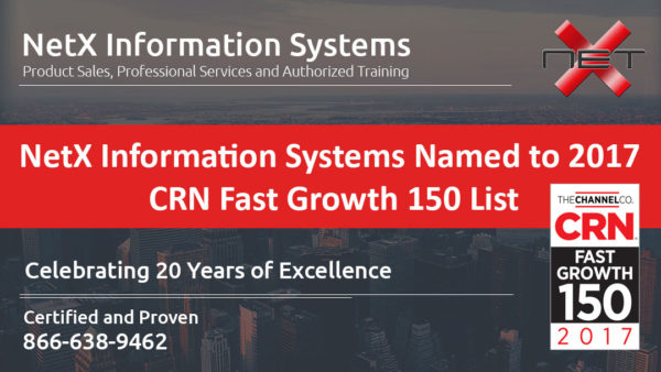 NetX Information Systems Named to 2017 CRN Fast Growth 150 List