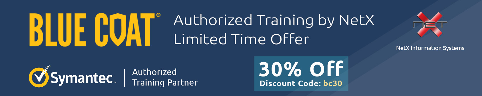 symantec blue coat training limited time offer 30% off by NetX