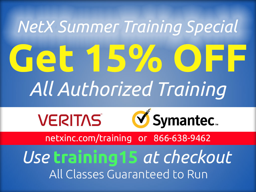 NetX Summer Promotion Special 15% off all Veritas training and Symantec training