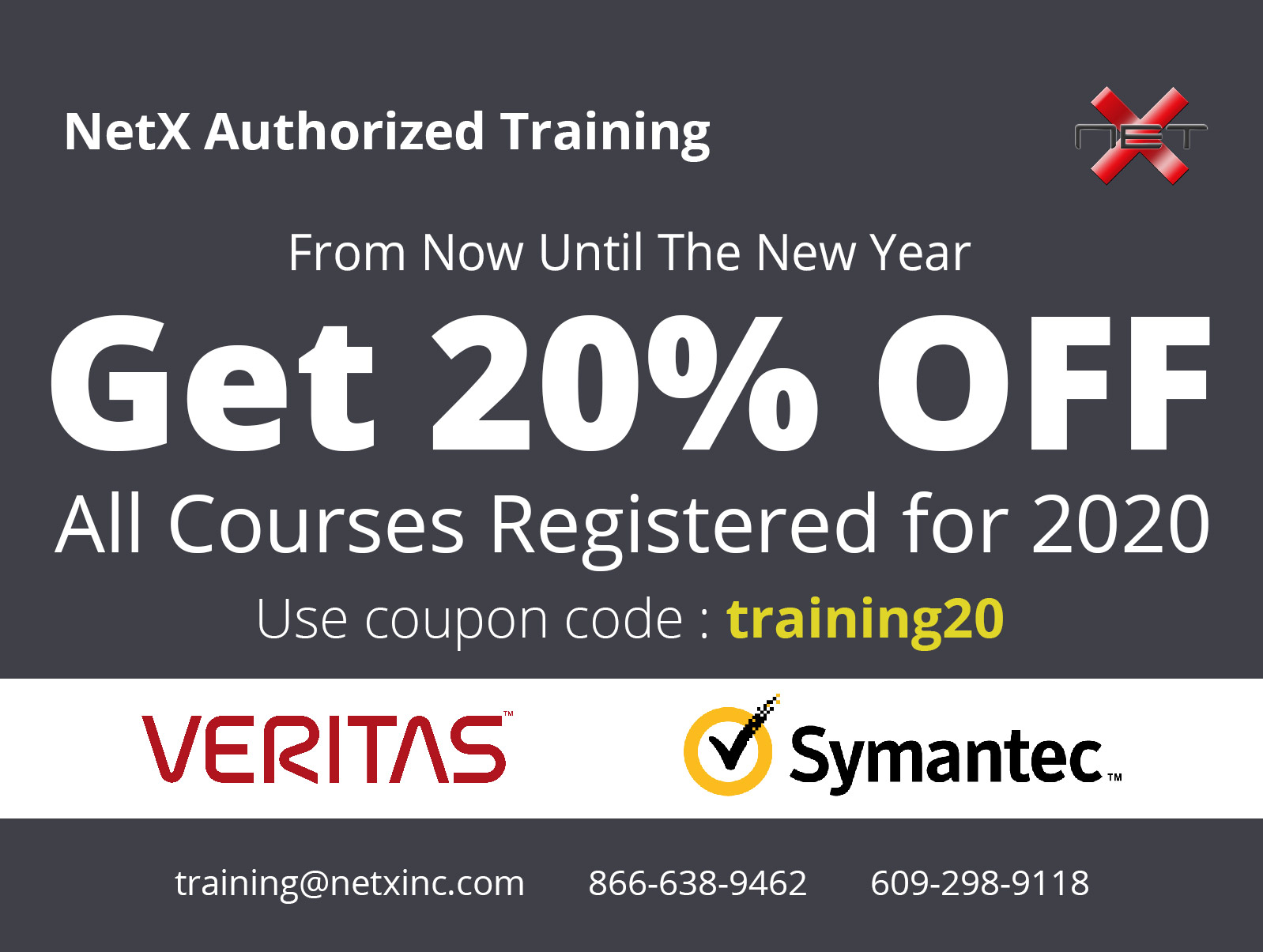 NetX 20% Discount End Of Year Veritas and Symantec Authorized Training Promo