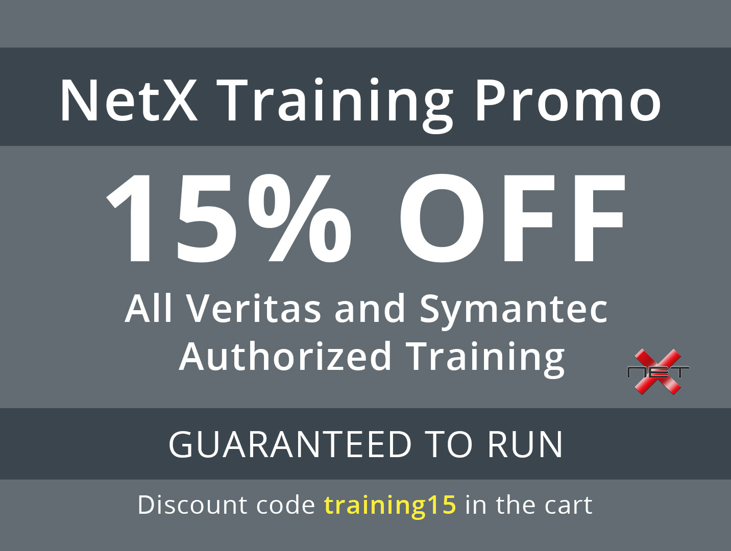 NetX 15% Discount Veritas and Symantec Authorized Training Promotion