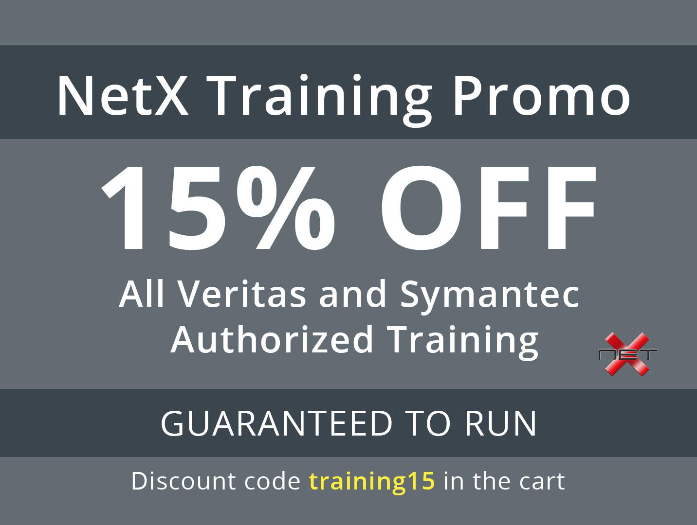 NetX 15% Discount Veritas and Symantec Authorized Training Promotion